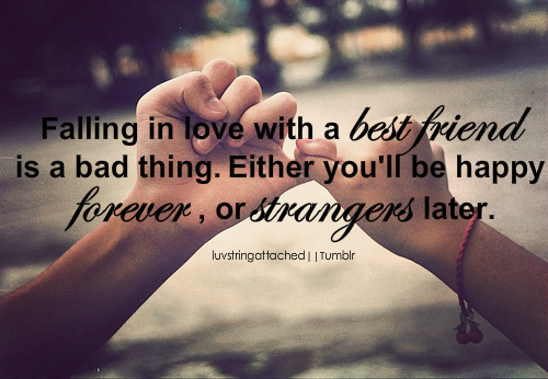 What do I do if I am falling in love with my best friend
